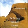 be-strong-you-are-loved-cover-001
